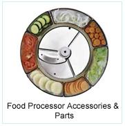 Food Processor Accessories & Parts
