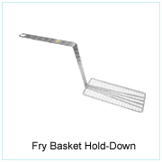 Fry Basket Hold-Down