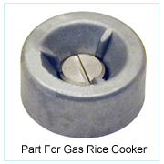 PART FOR GAS RICE COOKER