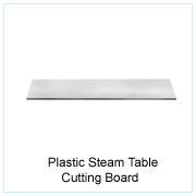 Plastic Steam Table Cutting Board