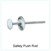 Safety Push Rod