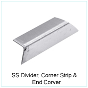 SS DIVIDER, CORNER STRIP & END CORVER